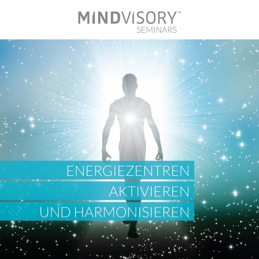 Energiezentren aktivieren und harmonisieren